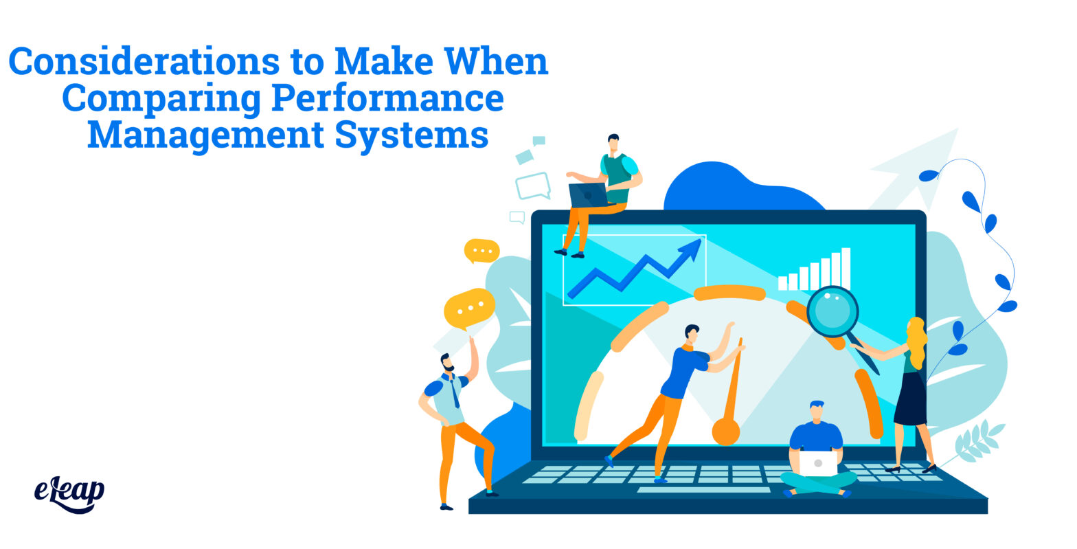Considerations to Make When Comparing Performance Management Systems