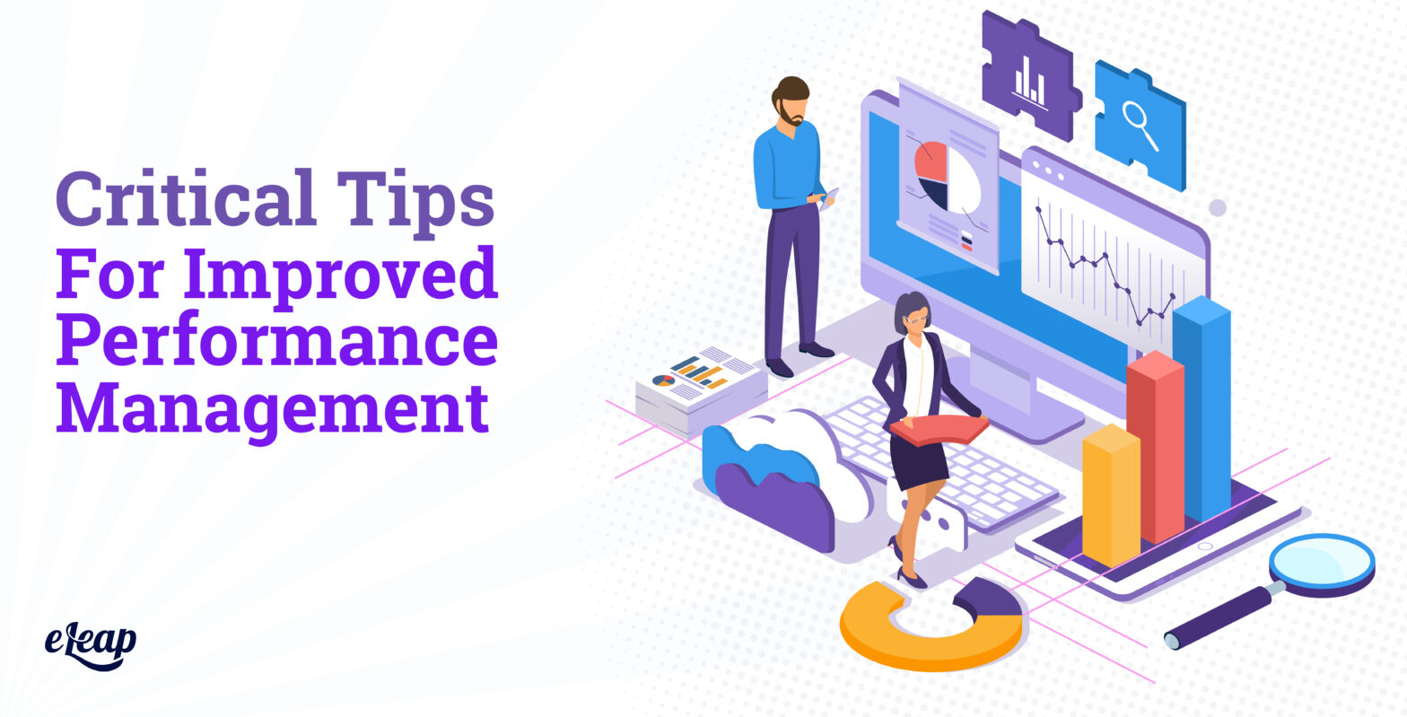 Critical Tips for Improved Performance Management