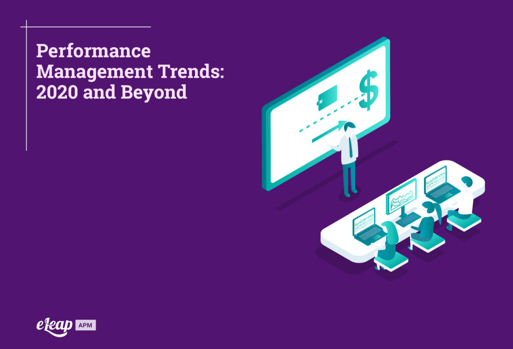 Performance Management Trends: 2020 and Beyond