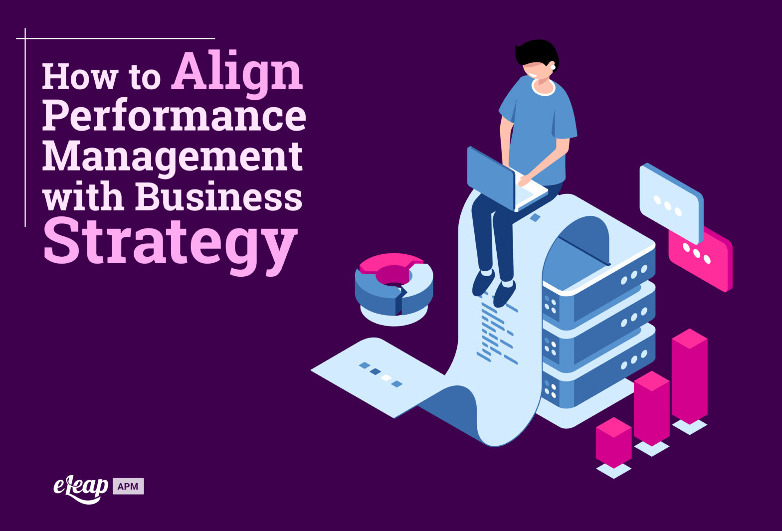 How to Align Performance Management with Business Strategy