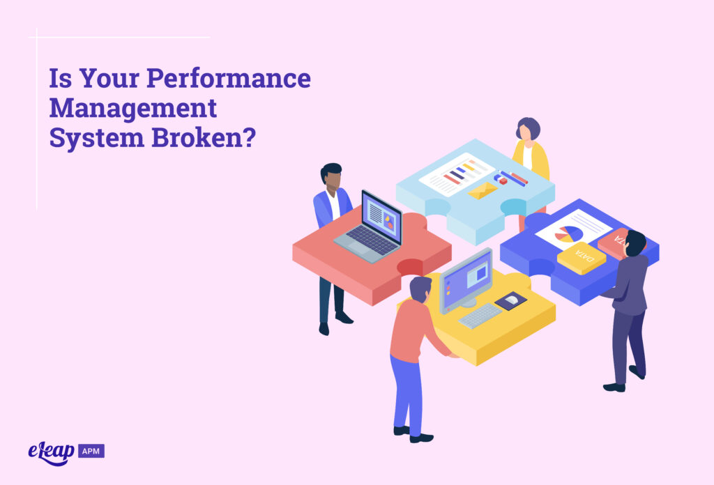 Is Your Performance Management System Broken?