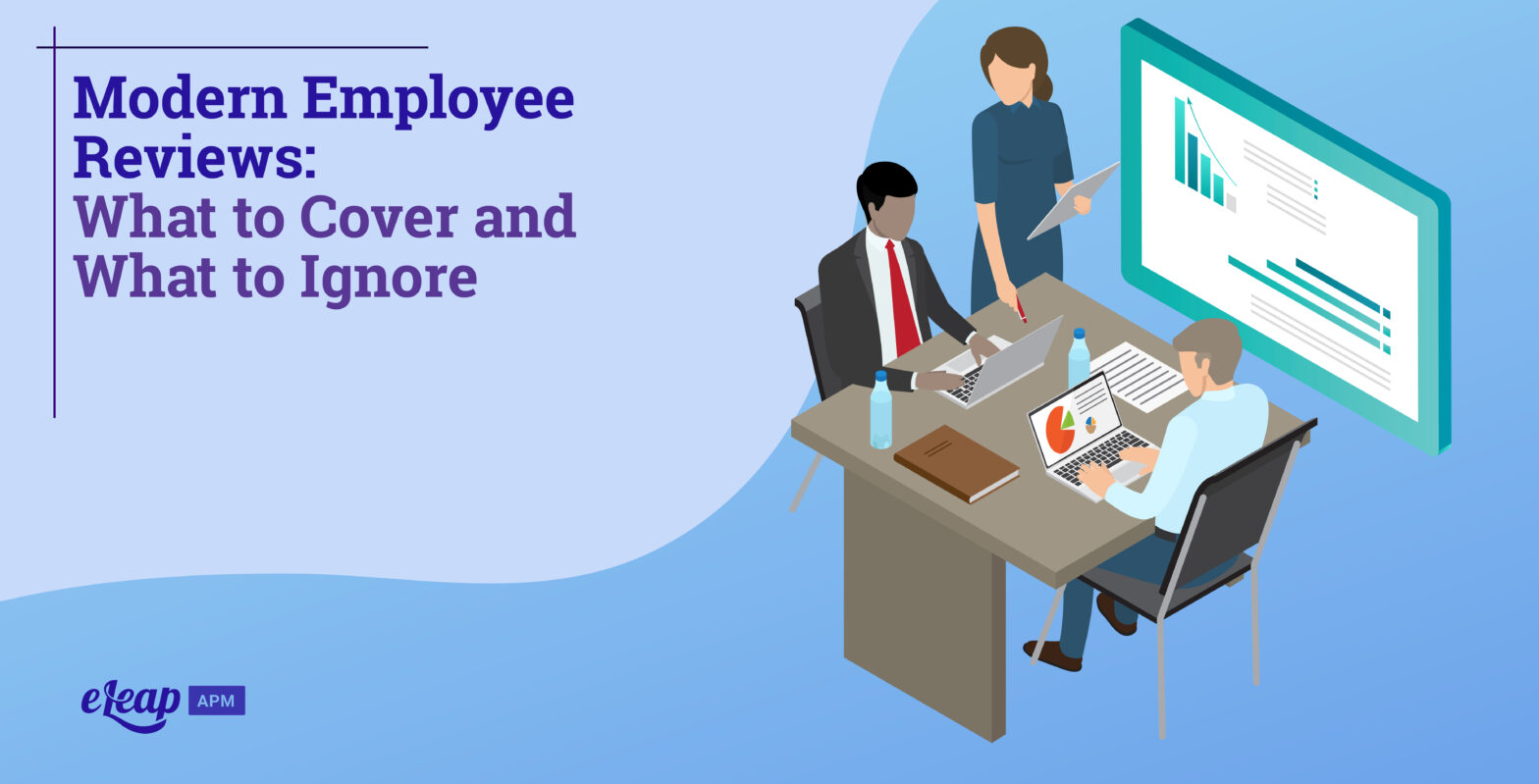 Modern Employee Reviews: What to Cover and What to Ignore