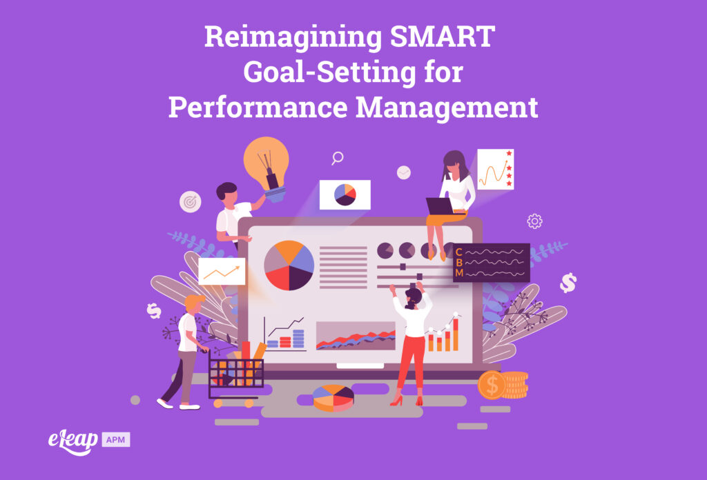 Reimagining SMART Goal-Setting for Performance Management
