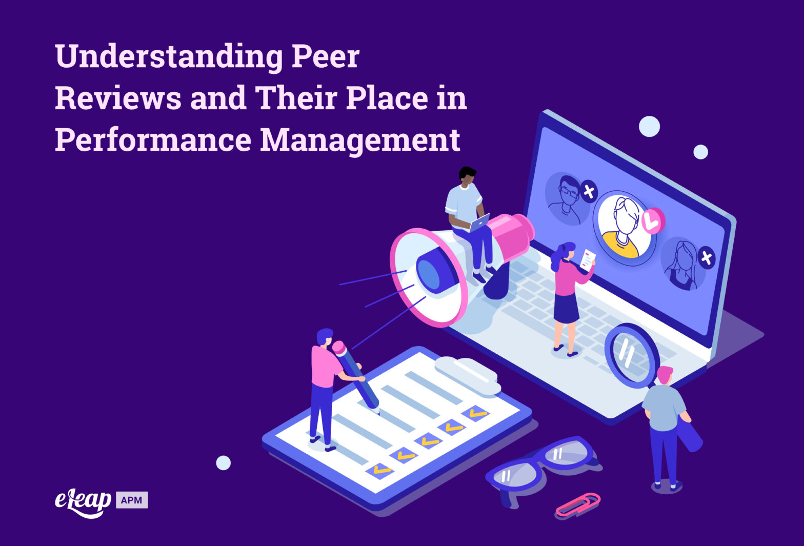 Understanding Peer Reviews and Their Place in Performance Management