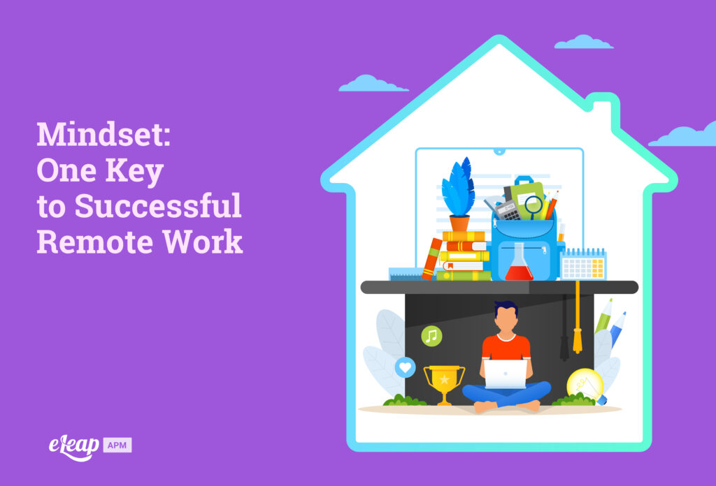 Mindset: One Key to Successful Remote Work