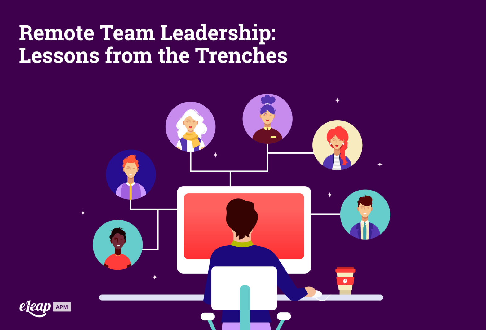 Remote Team Leadership: Lessons from the Trenches