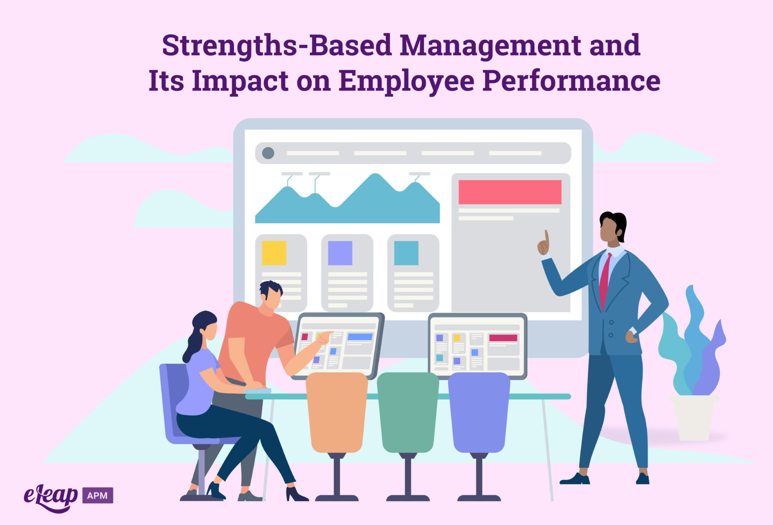 Strengths-Based Management and Its Impact on Employee Performance