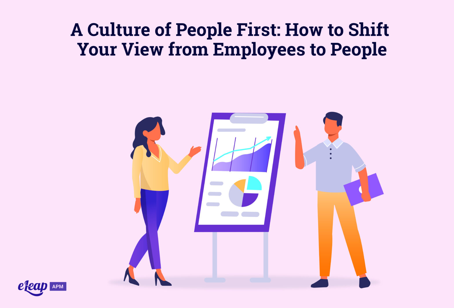 A Culture of People First: How to Shift Your View from Employees to People