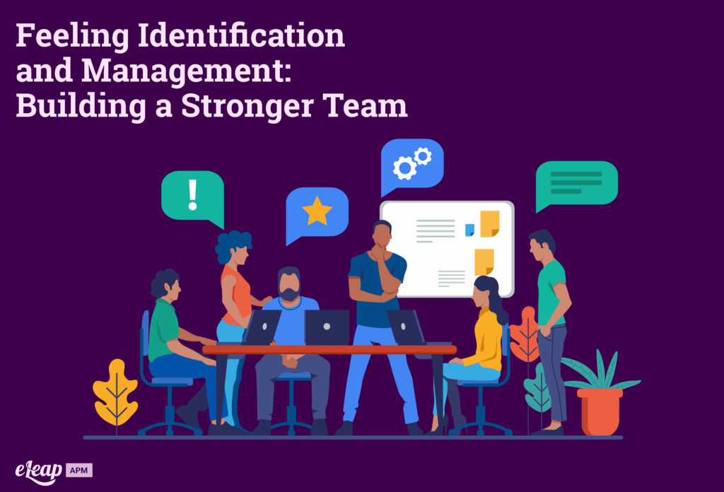 Feeling Identification and Management: Building a Stronger Team