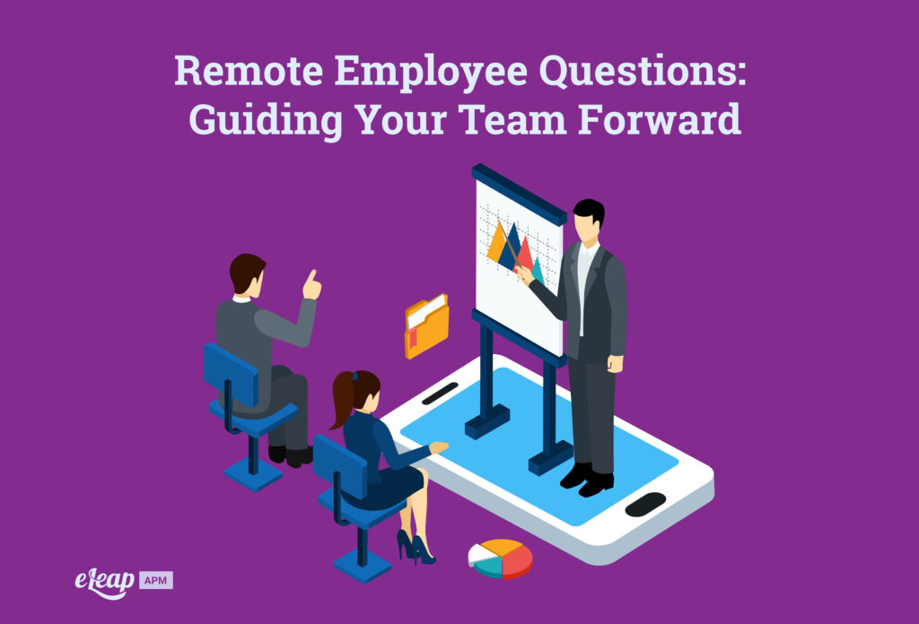 Remote Employee Questions: Guiding Your Team Forward