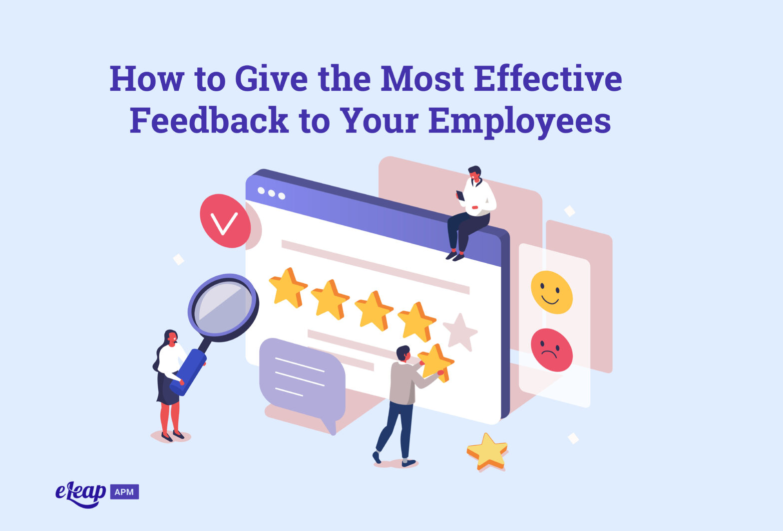 How to Give the Most Effective Feedback to Your Employees