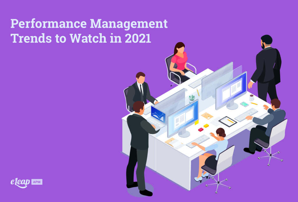 Performance Management Trends to Watch in 2021