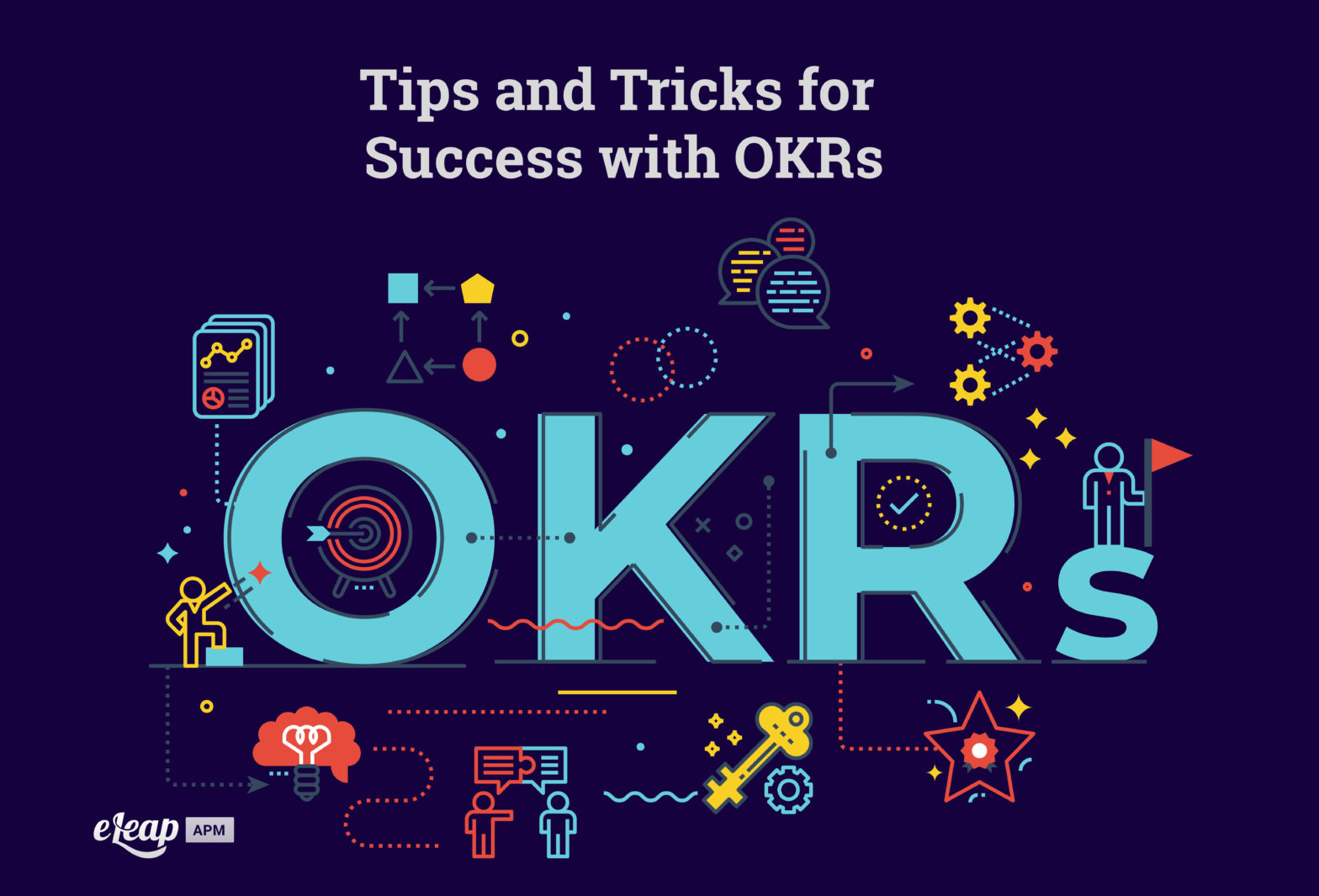 Tips and Tricks for Success with OKRs