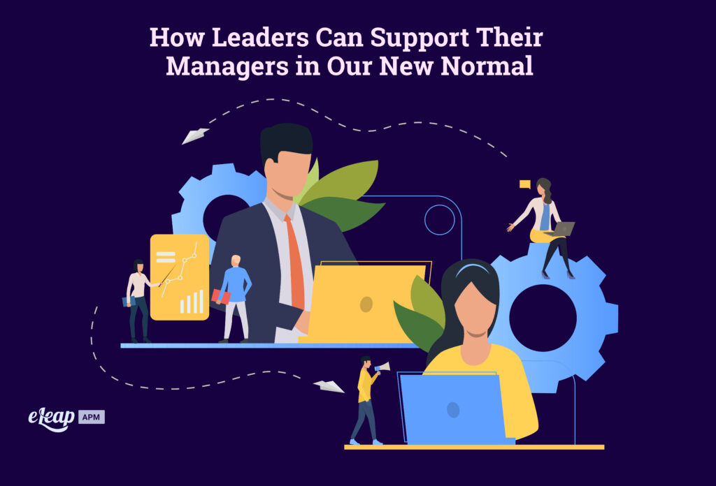 How Leaders Can Support Their Managers in Our New Normal