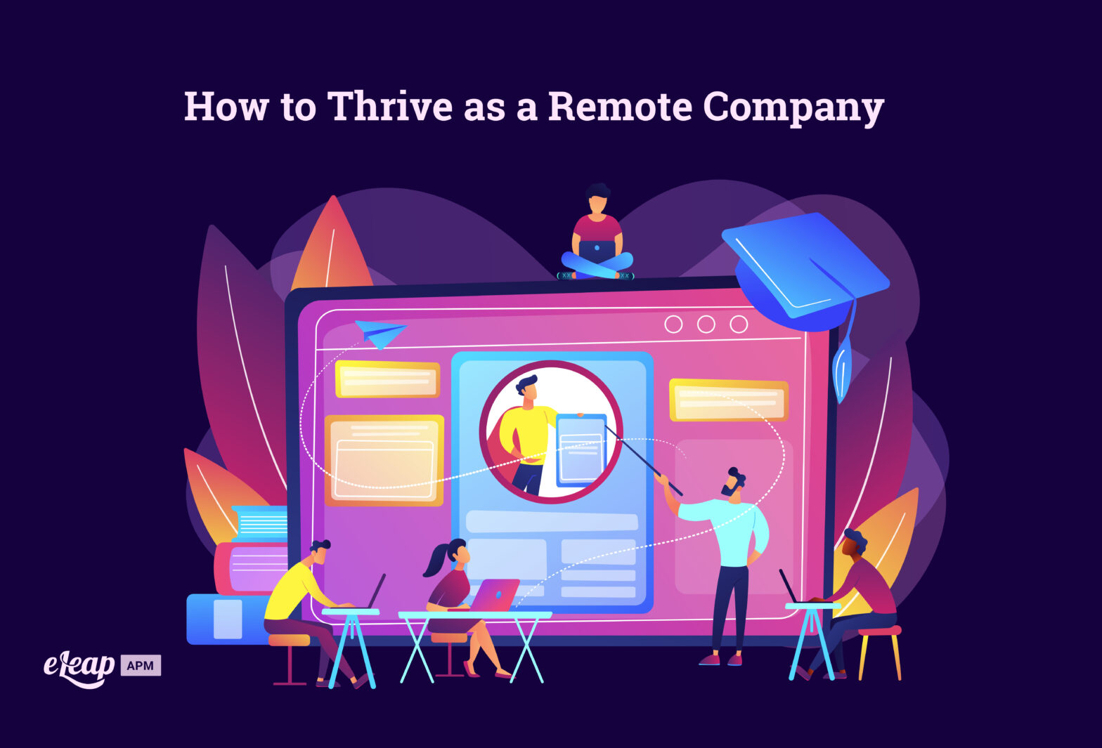 How to Thrive as a Remote Company