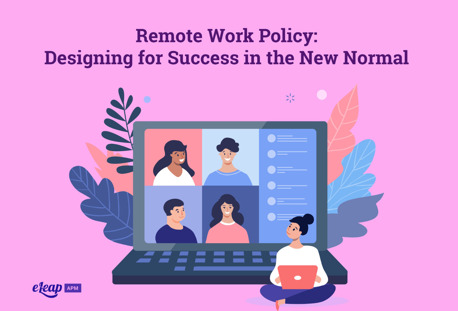 Remote Work Policy: Designing for Success in the New Normal