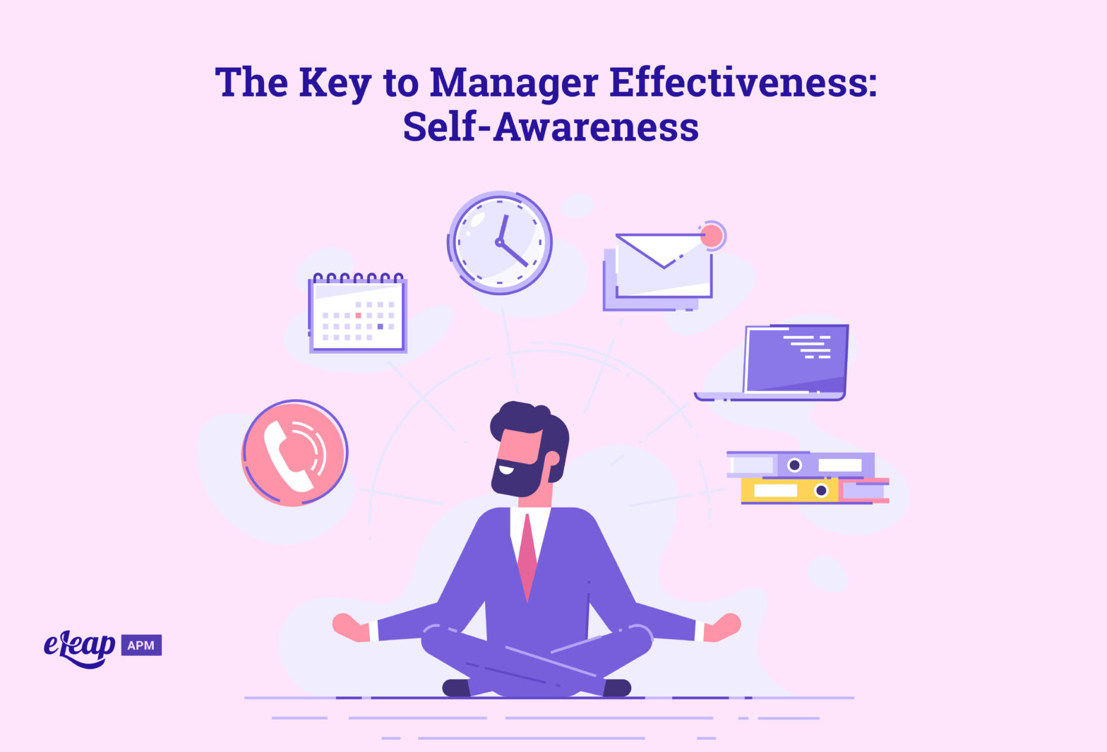 The Key to Manager Effectiveness: Self-Awareness