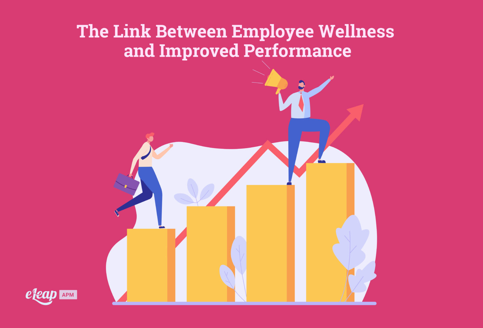 The Link Between Employee Wellness and Improved Performance