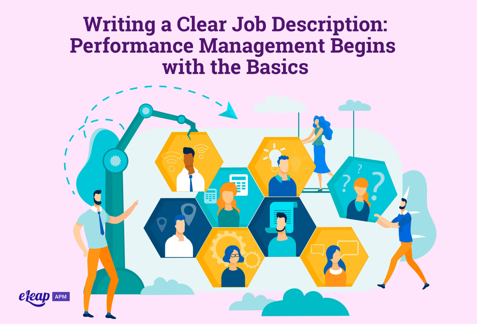 Writing a Clear Job Description: Performance Management Begins with the Basics