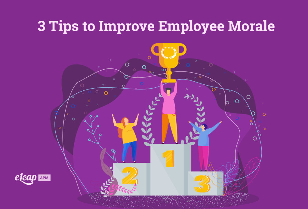 3 Tips to Improve Employee Morale