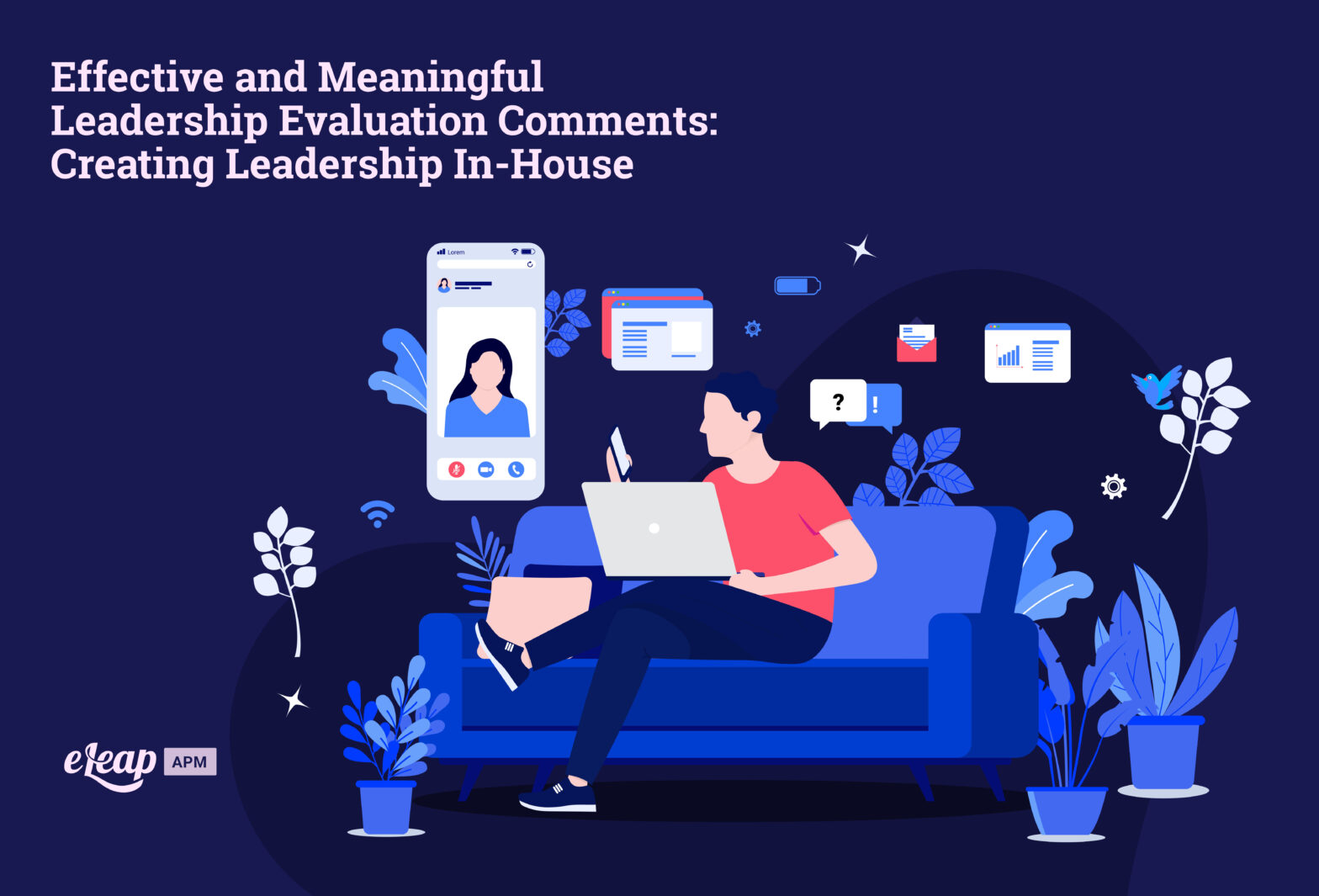 Effective and Meaningful Leadership Evaluation Comments: Creating Leadership In-House