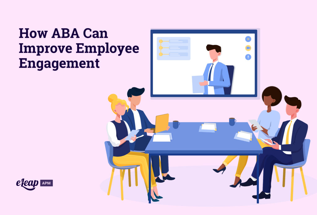 How ABA Can Improve Employee Engagement