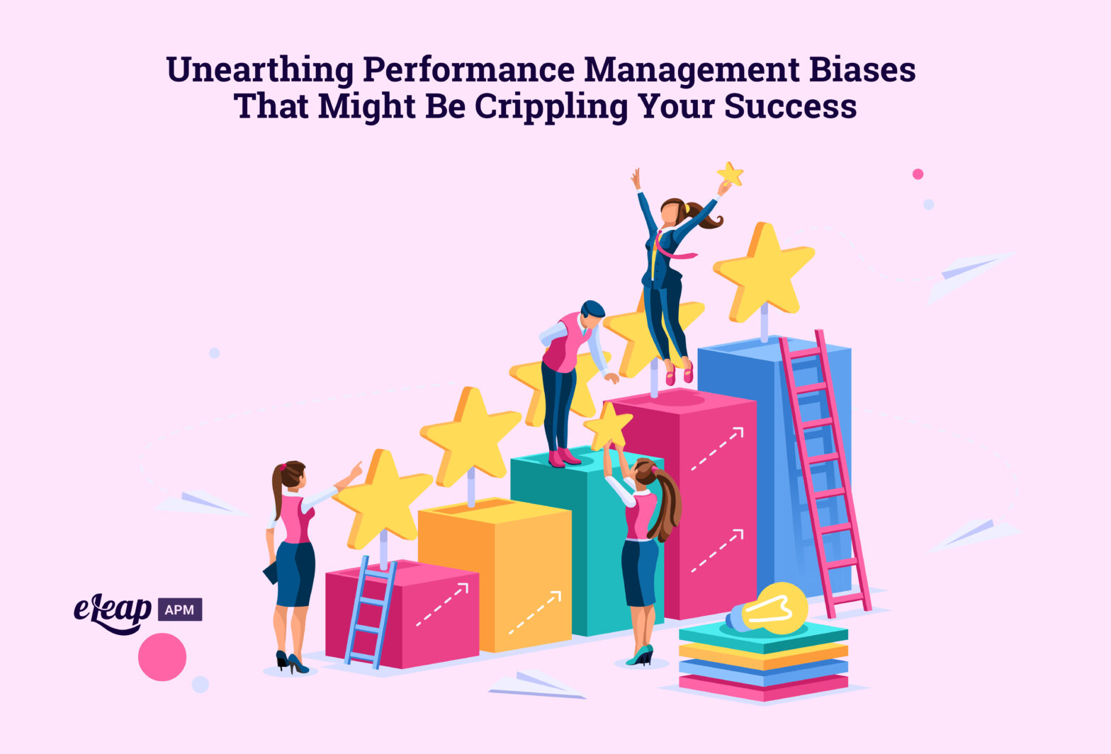 Unearthing Performance Management Biases That Might Be Crippling Your Success