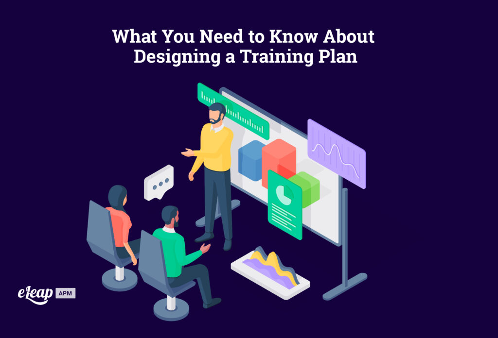 What You Need to Know About Designing a Training Plan