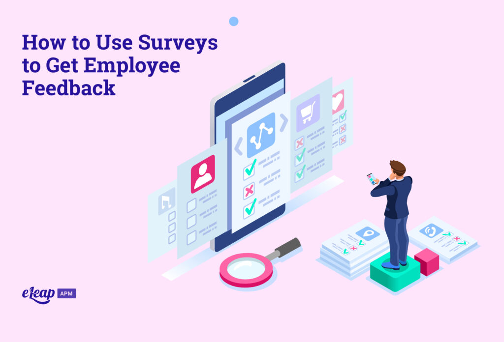 How to Use Surveys to Get Employee Feedback