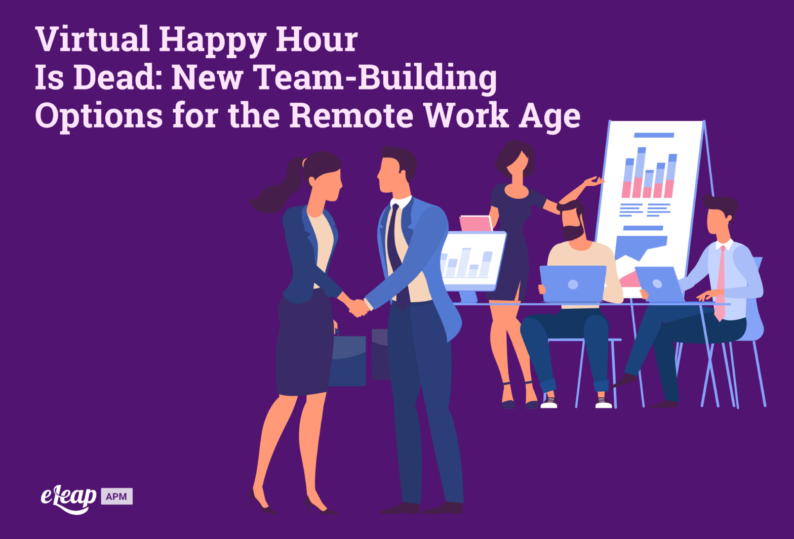 Virtual Happy Hour Is Dead: New Team-Building Options for the Remote Work Age
