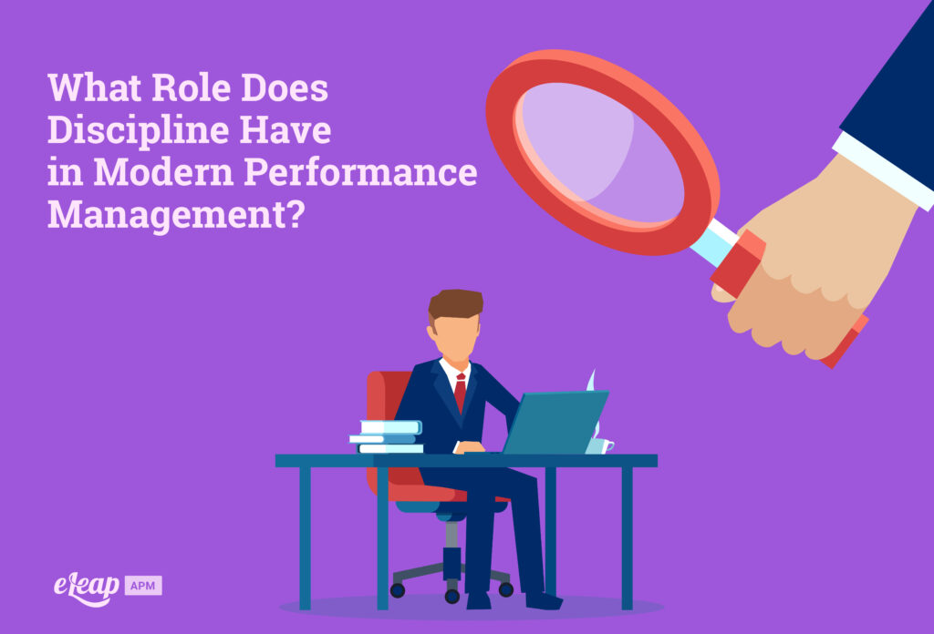 What Role Does Discipline Have in Modern Performance Management?
