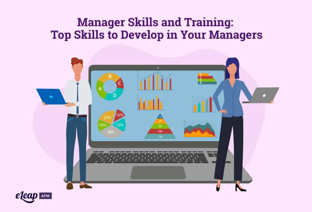 Manager Skills and Training: Top Skills to Develop in Your Managers