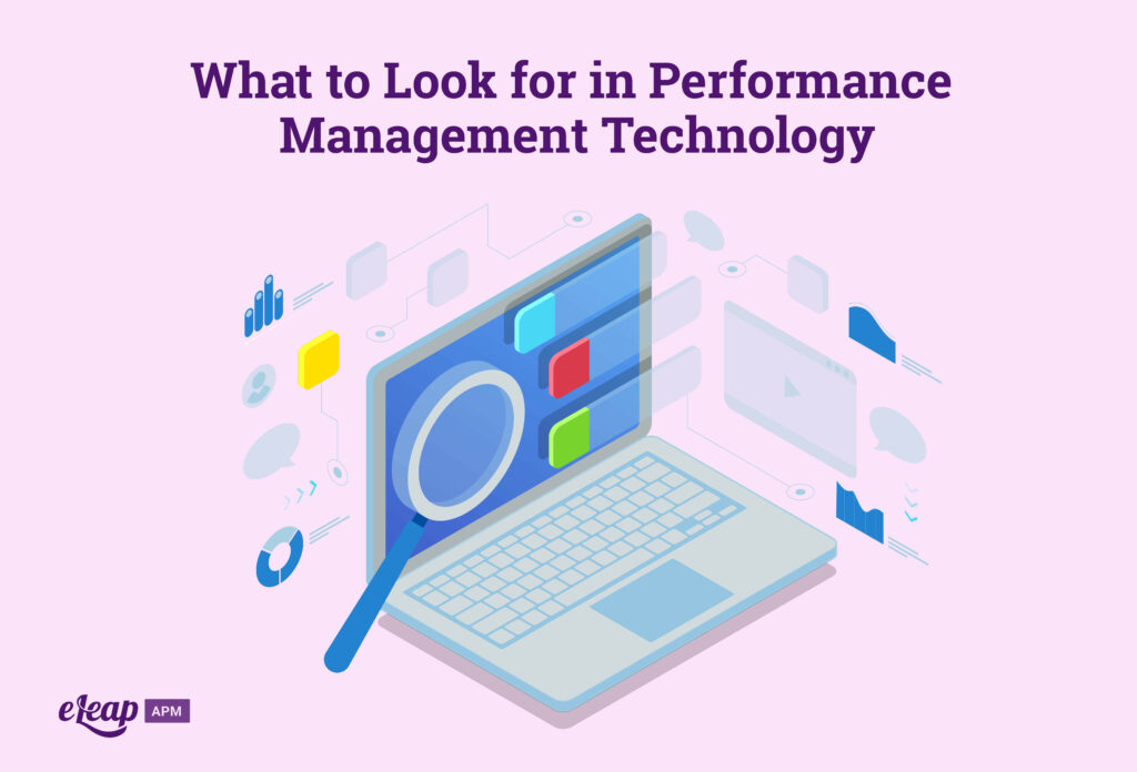 What to Look for in Performance Management Technology