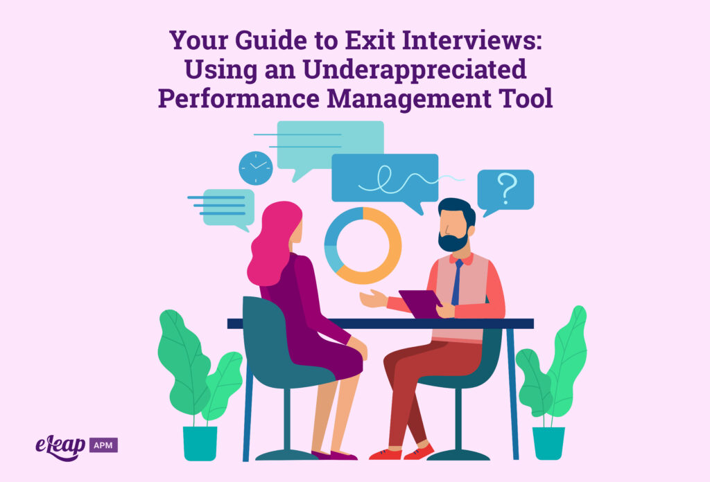 Your Guide to Exit Interviews: Using an Underappreciated Performance Management Tool
