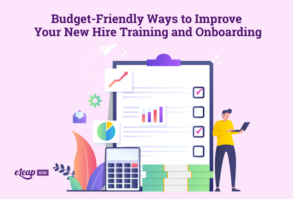 Budget-Friendly Ways to Improve Your New Hire Training and Onboarding