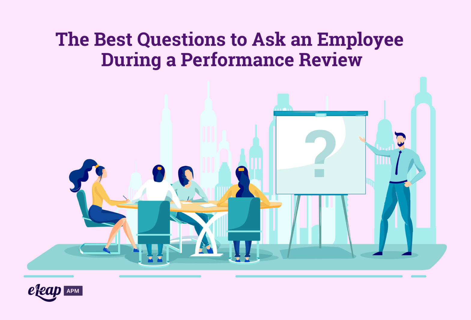 The Best Questions to Ask an Employee During a Performance Review