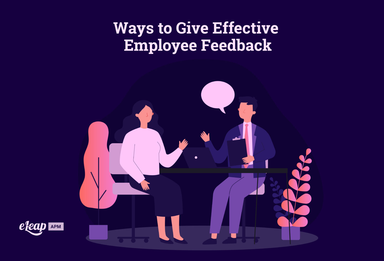 Ways to Give Effective Employee Feedback