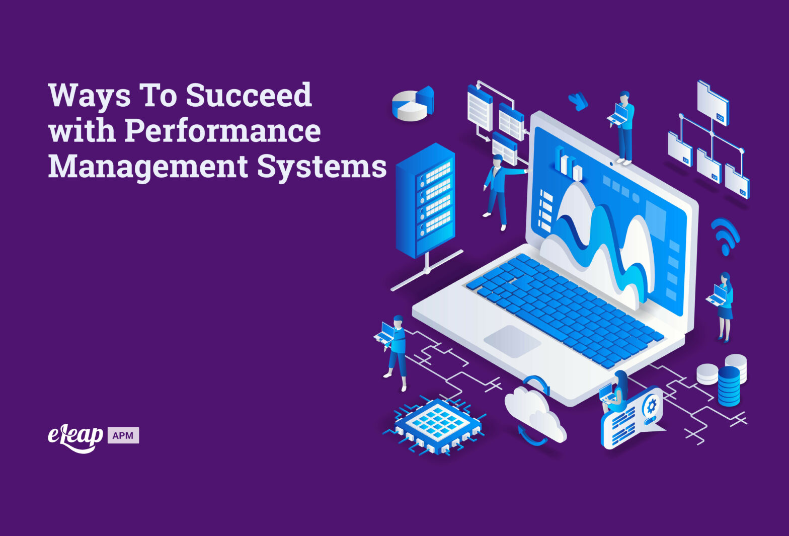 Ways To Succeed with Performance Management Systems