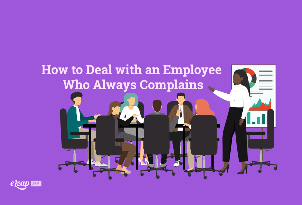 How to Deal with an Employee Who Always Complains