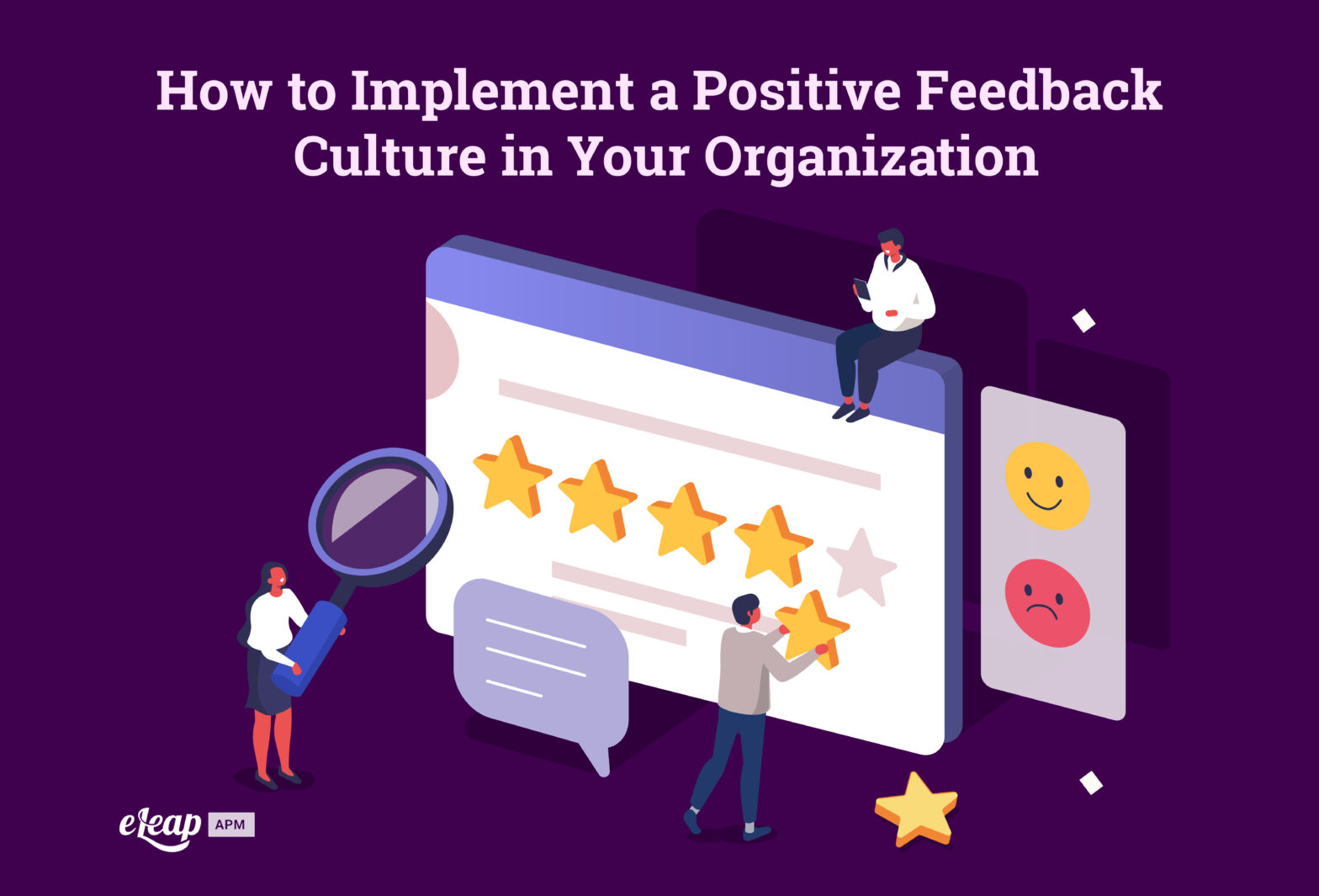 How to Implement a Positive Feedback Culture in Your Organization