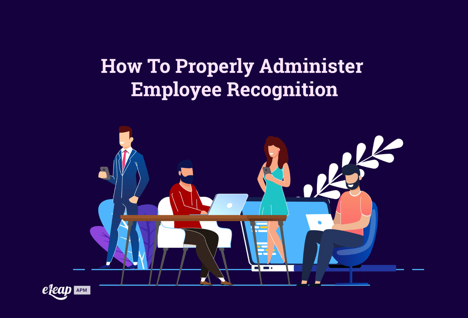 How To Properly Administer Employee Recognition
