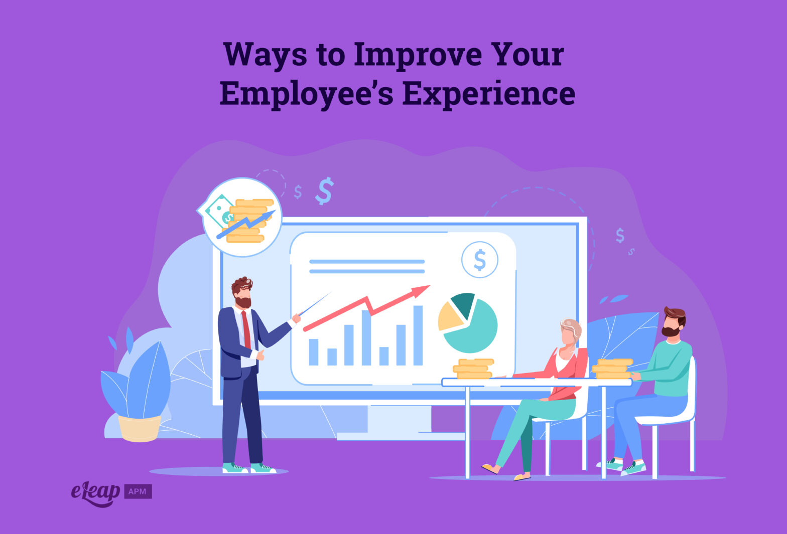 Ways to Improve Your Employee's Experience