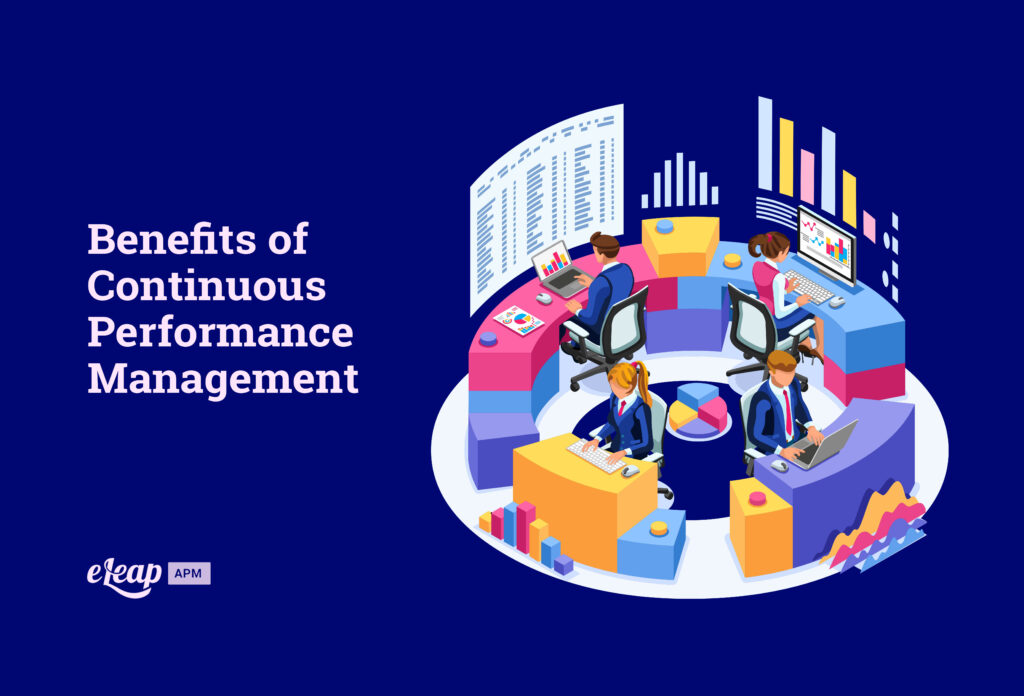 Benefits of Continuous Performance Management
