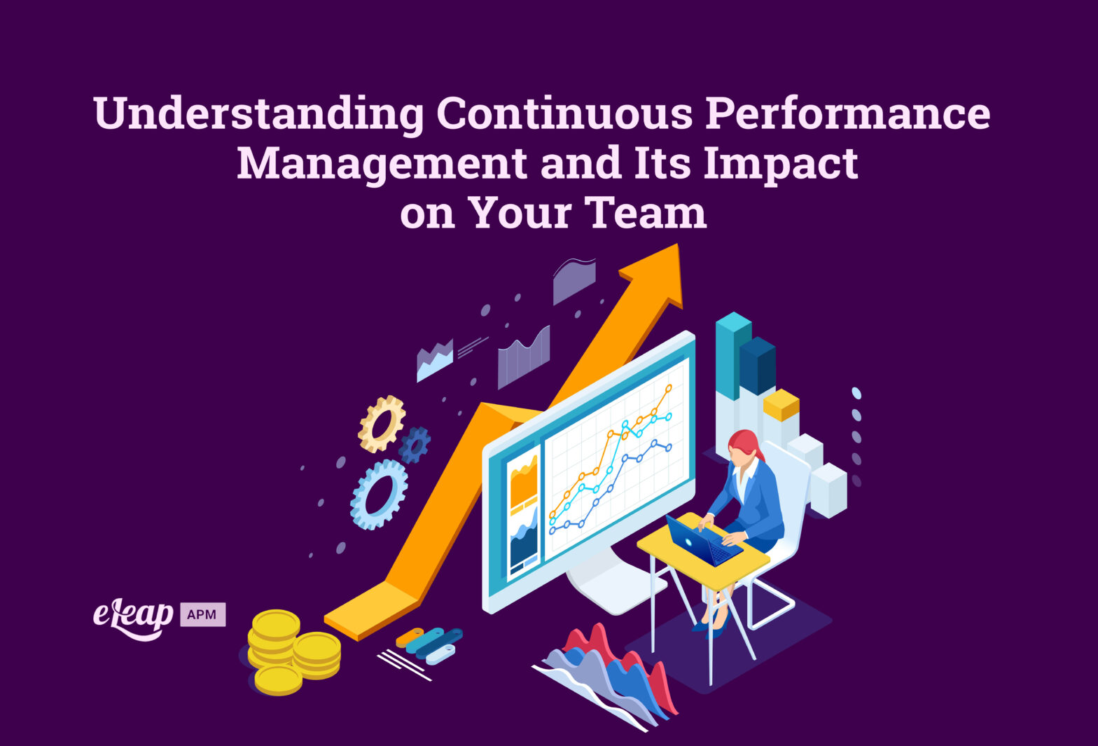 Understanding Continuous Performance Management and Its Impact on Your Team