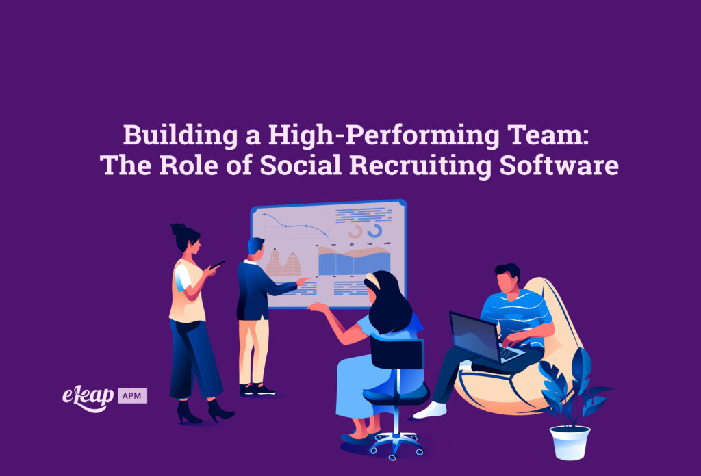 Building a High-Performing Team: The Role of Social Recruiting Software