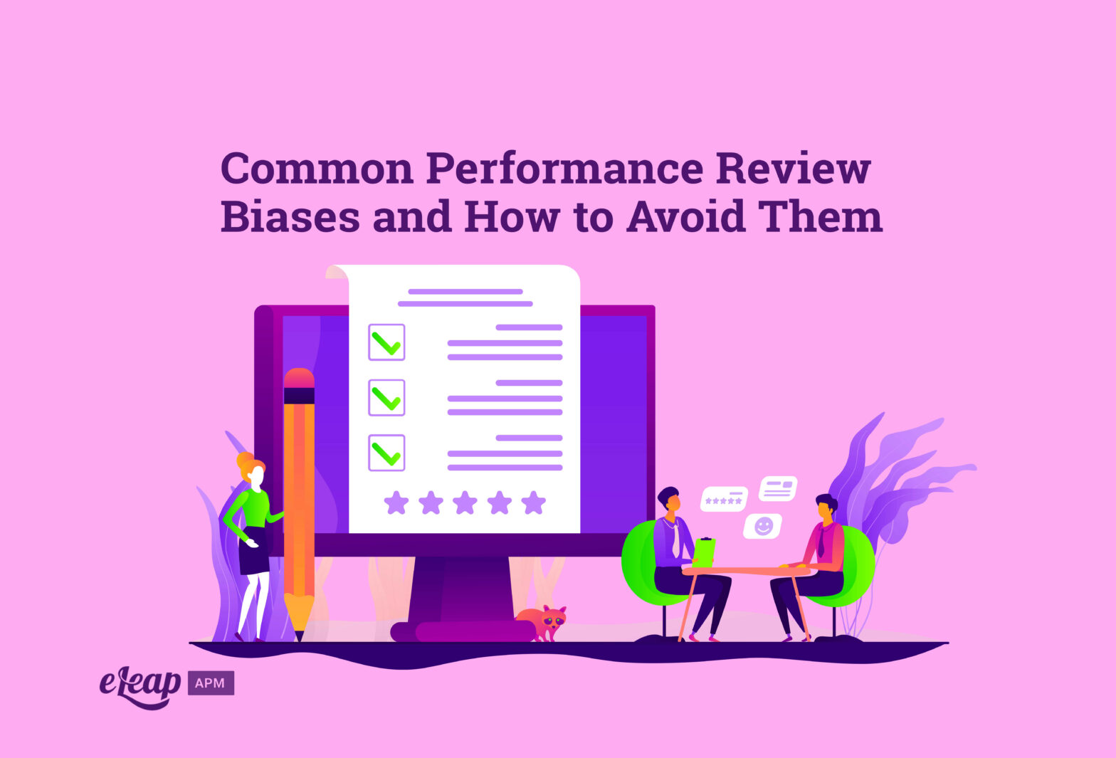 Common Performance Review Biases and How to Avoid Them