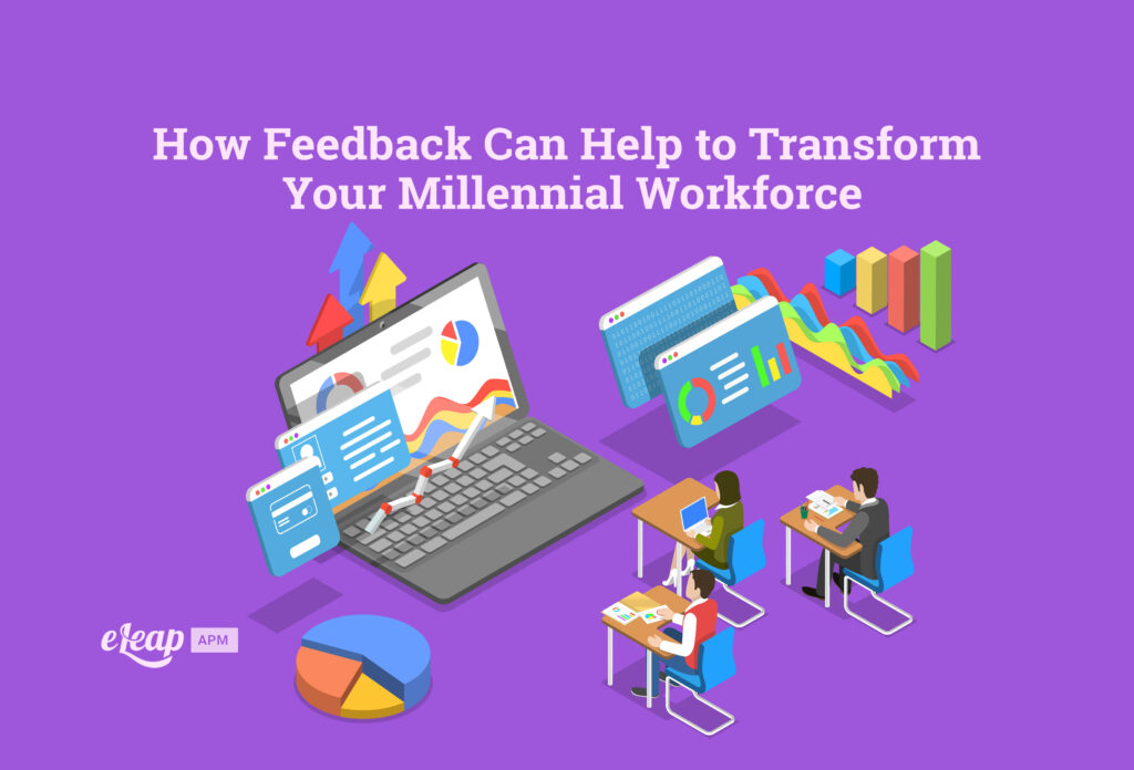 How Feedback Can Help to Transform Your Millennial Workforce