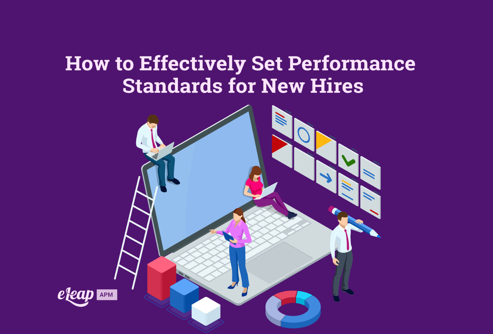 How to Effectively Set Performance Standards for New Hires