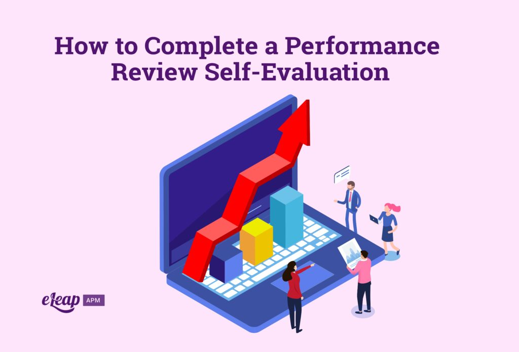 How to Complete a Performance Review Self-Evaluation