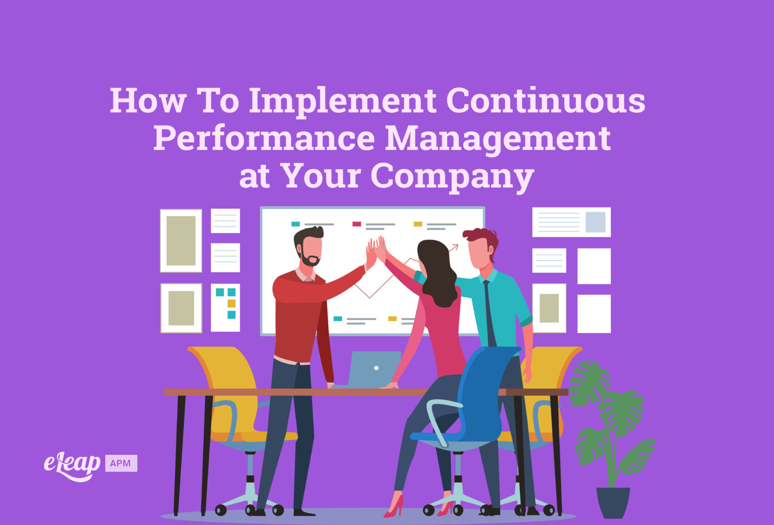 How To Implement Continuous Performance Management at Your Company
